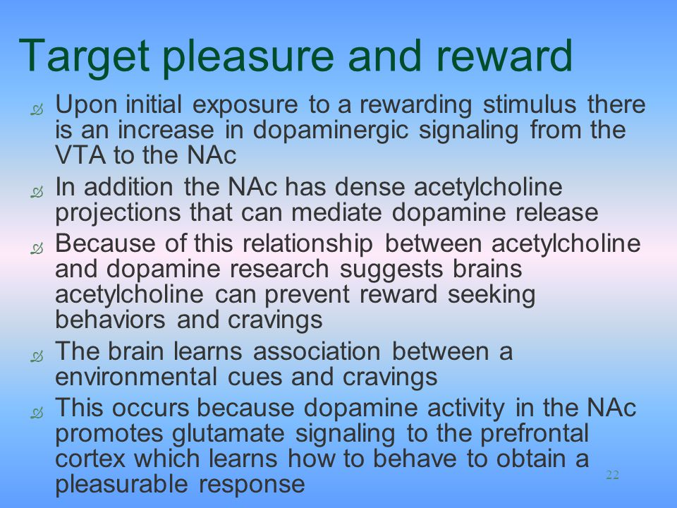 Target pleasure and reward