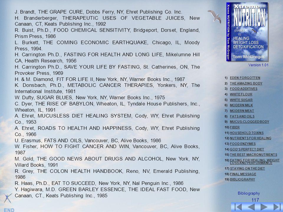 J. Brandt, THE GRAPE CURE, Dobbs Ferry, NY, Ehret Publishing Co. Inc.