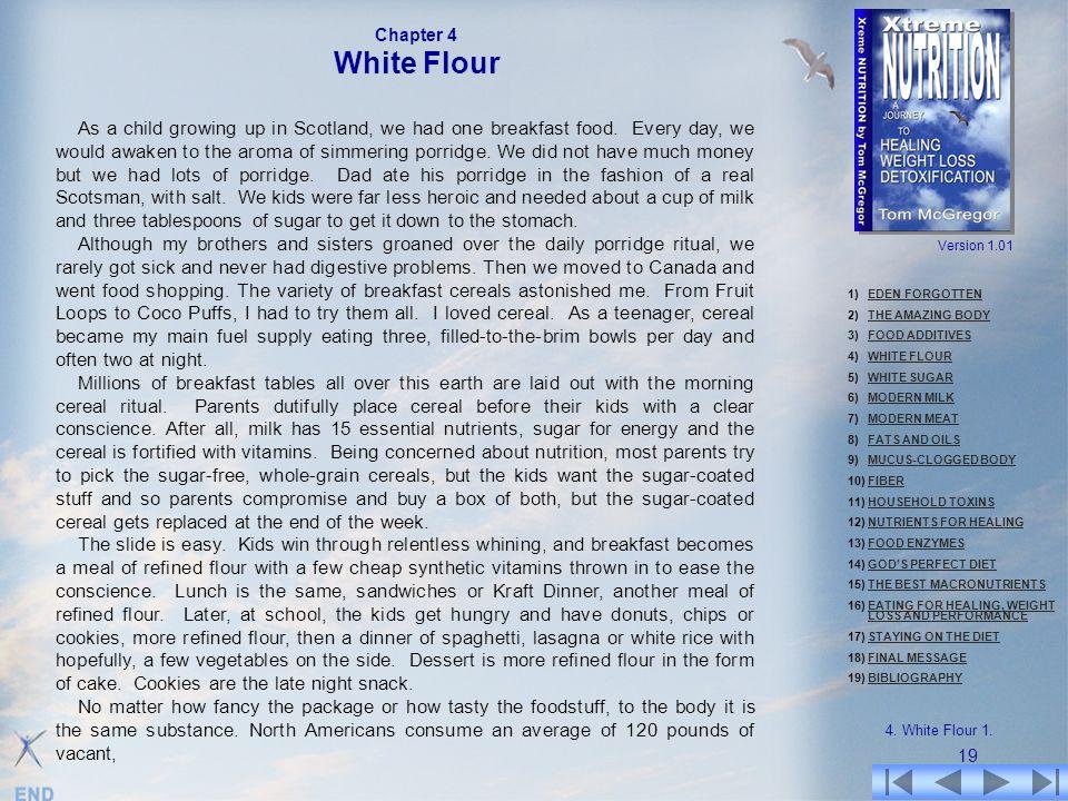 Chapter 4 White Flour.
