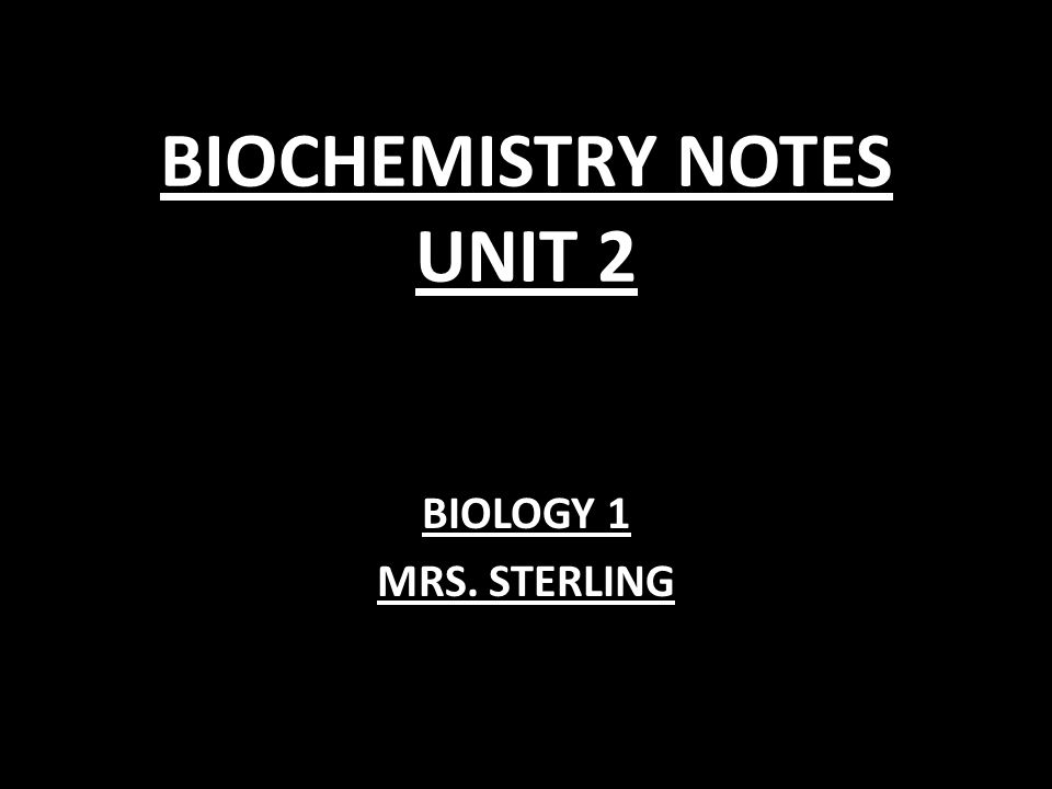 BIOCHEMISTRY NOTES UNIT 2