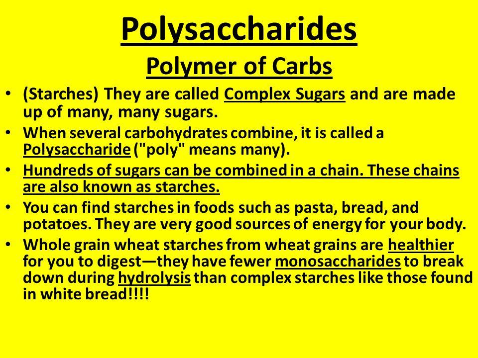 Polysaccharides Polymer of Carbs