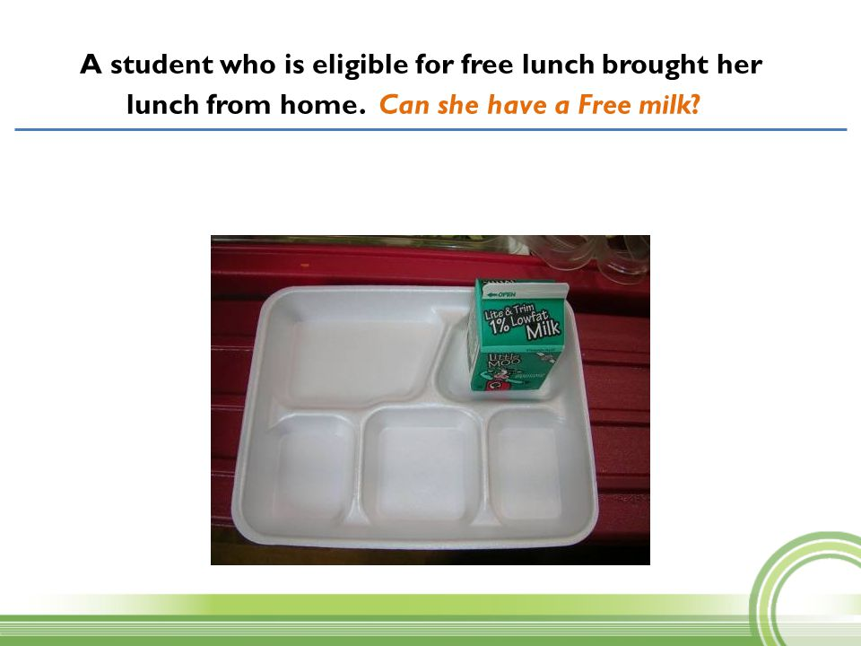 A student who is eligible for free lunch brought her lunch from home
