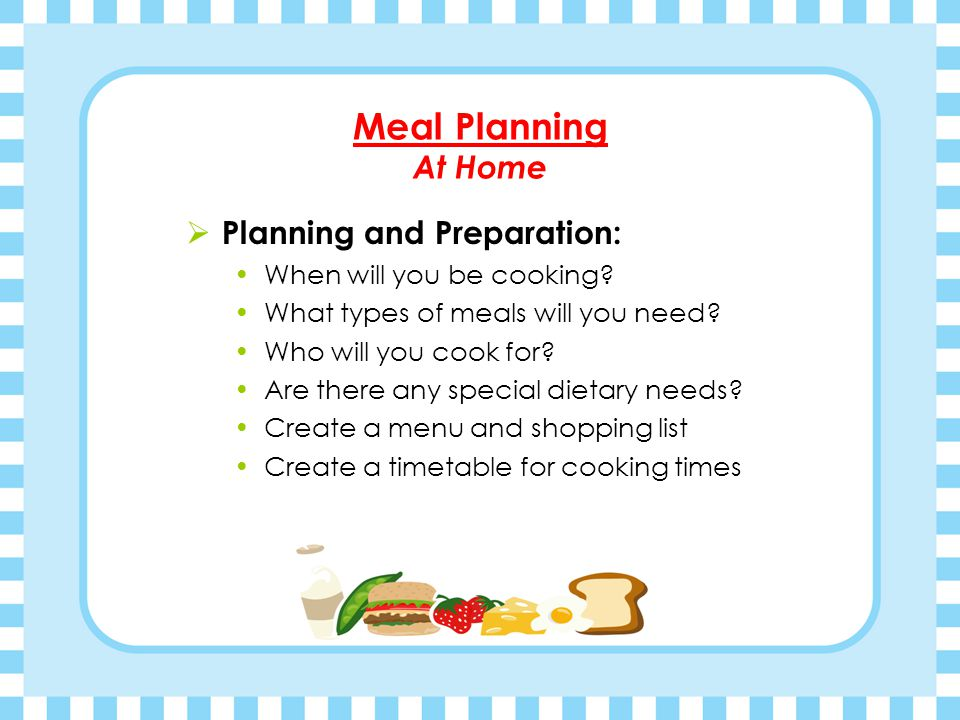 Meal Planning At Home Planning and Preparation: