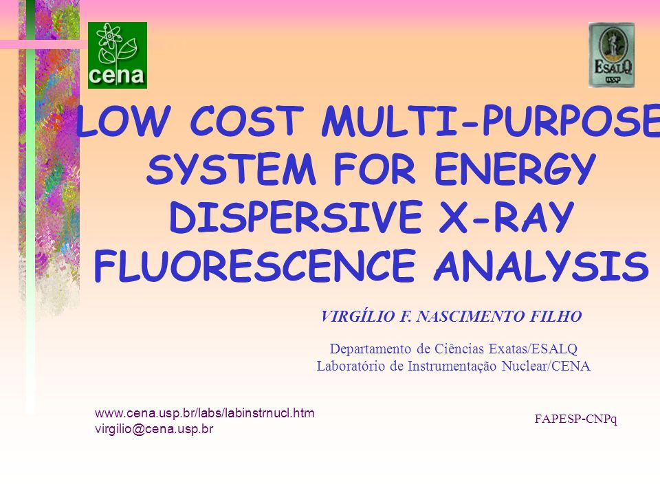 LOW COST MULTI-PURPOSE SYSTEM FOR ENERGY DISPERSIVE X-RAY FLUORESCENCE ANALYSIS
