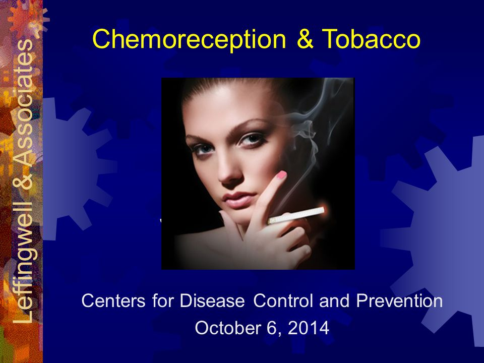 Chemoreception & Tobacco