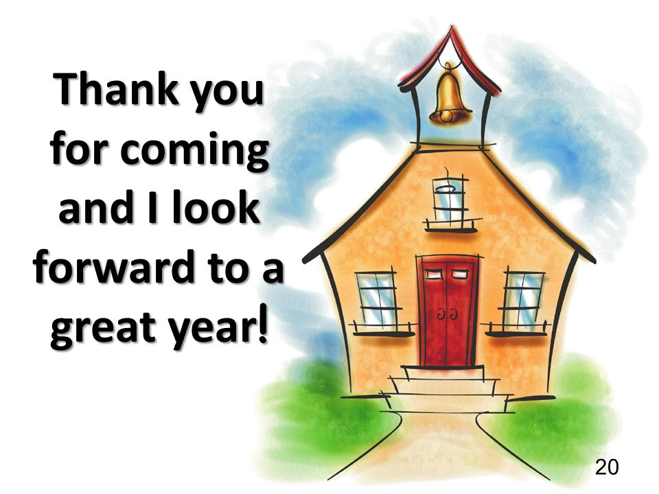 Thank you for coming and I look forward to a great year!