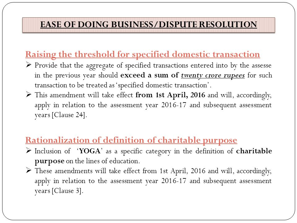 EASE OF DOING BUSINESS/DISPUTE RESOLUTION