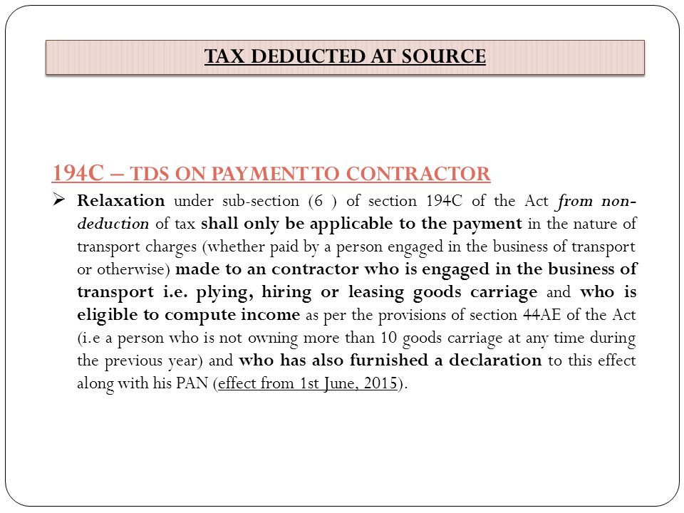 194C – TDS ON PAYMENT TO CONTRACTOR