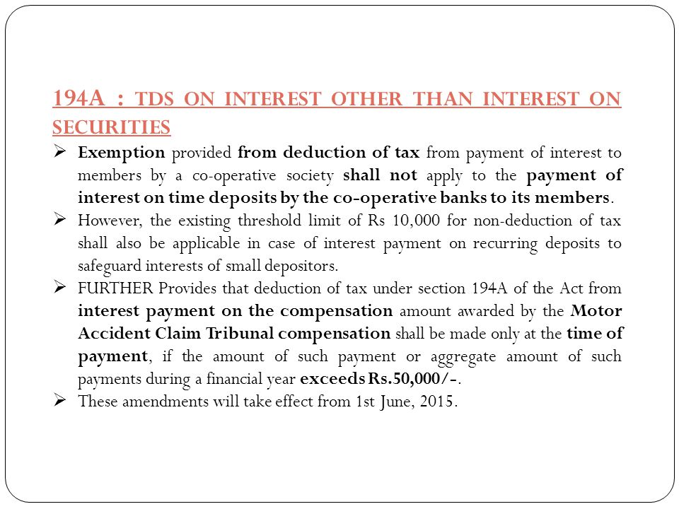 194A : TDS ON INTEREST OTHER THAN INTEREST ON SECURITIES