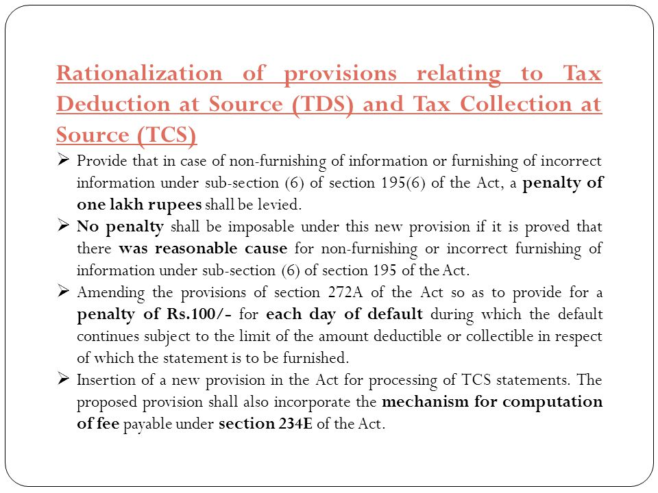 Rationalization of provisions relating to Tax Deduction at Source (TDS) and Tax Collection at Source (TCS)