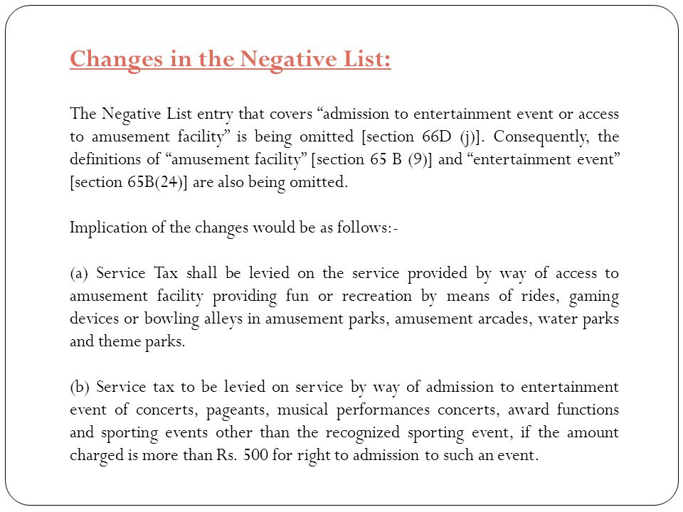 Changes in the Negative List: