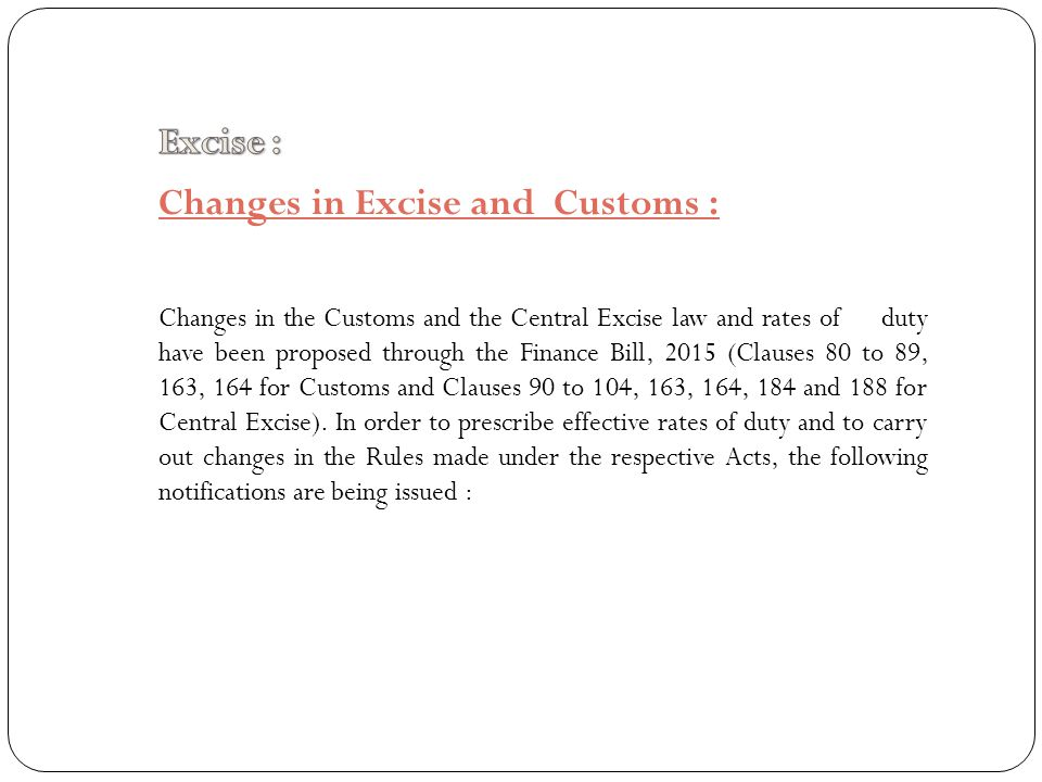Changes in Excise and Customs :