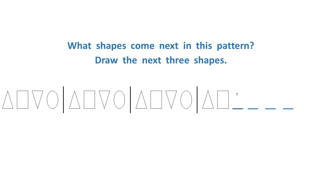 What shapes come next in this pattern. Draw the next three shapes