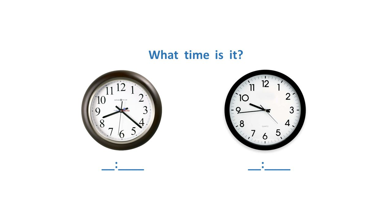What time is it __:____ __:____