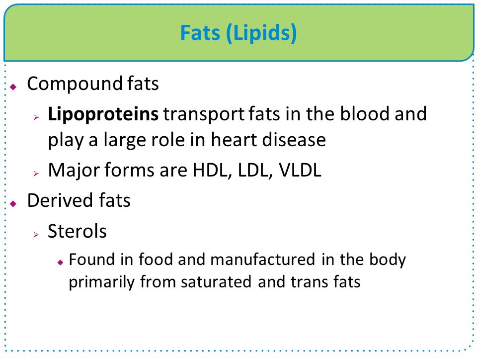 Fats (Lipids) Compound fats