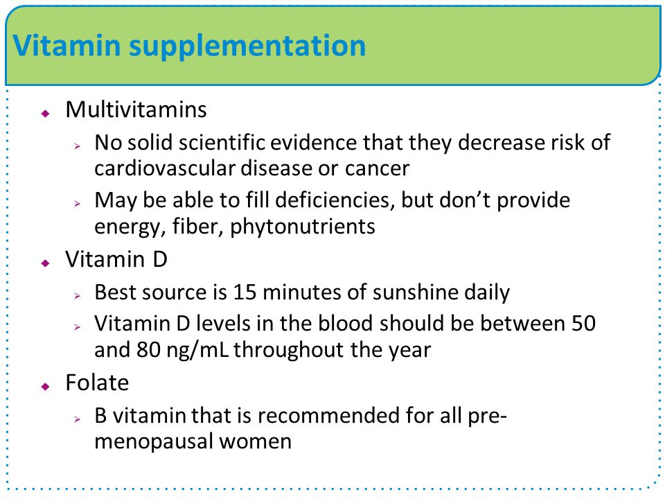 Vitamin supplementation