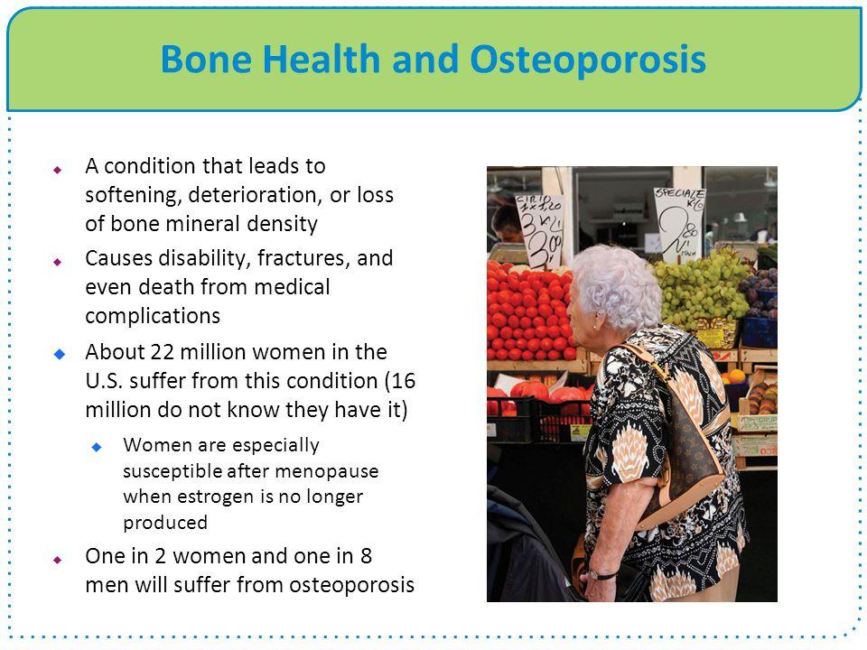 Bone Health and Osteoporosis