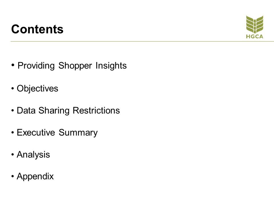 Contents Providing Shopper Insights Objectives