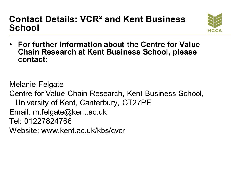 Contact Details: VCR² and Kent Business School
