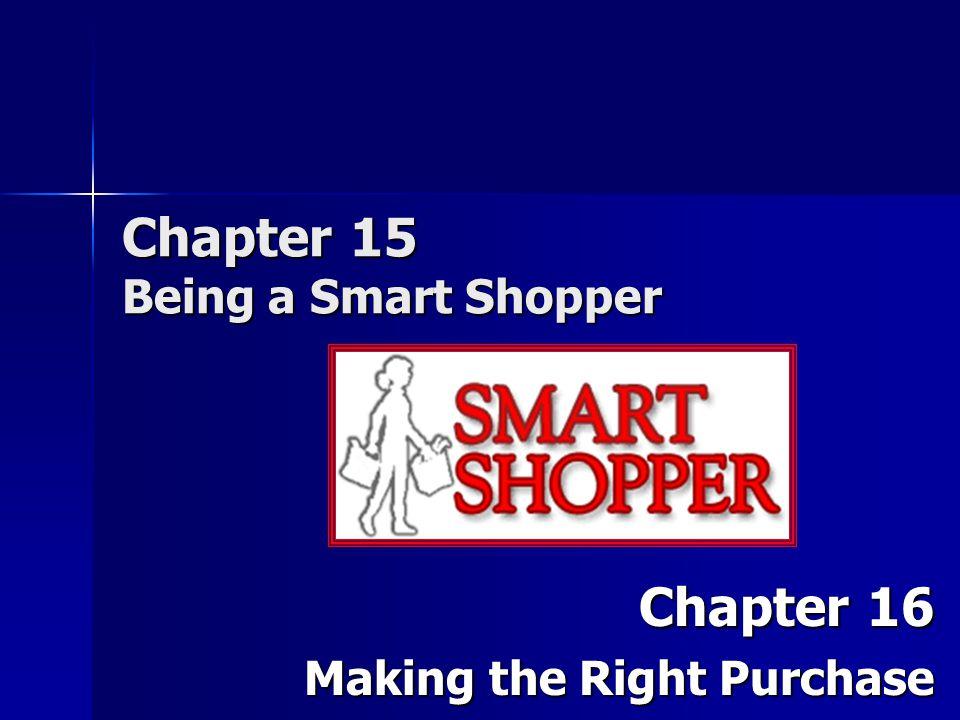 Chapter 15 Being a Smart Shopper
