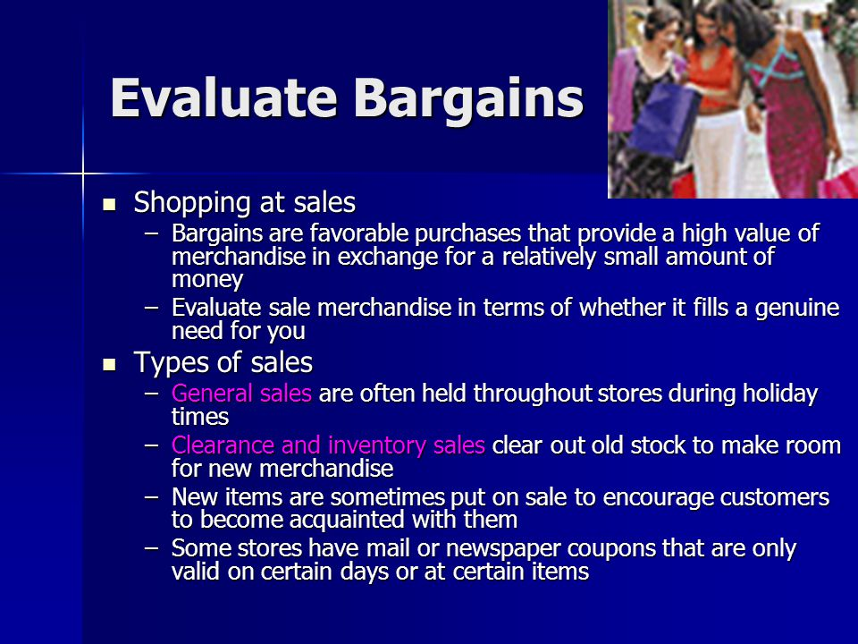 Evaluate Bargains Shopping at sales Types of sales