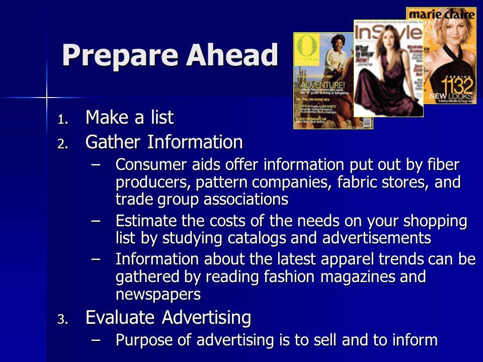 Prepare Ahead Make a list Gather Information Evaluate Advertising