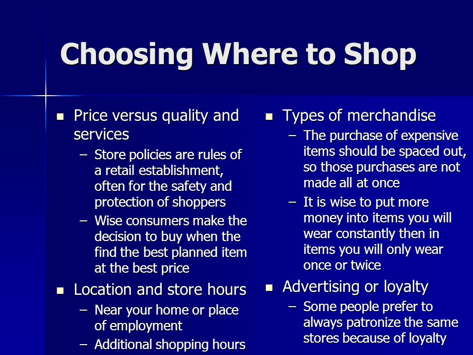 Choosing Where to Shop Price versus quality and services