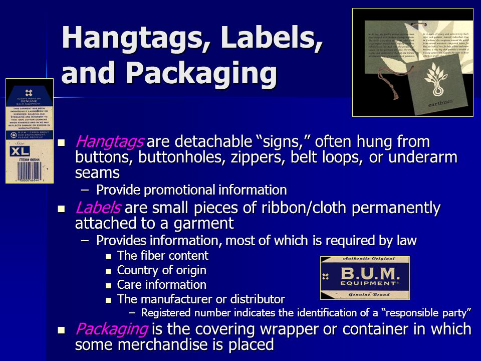 Hangtags, Labels, and Packaging