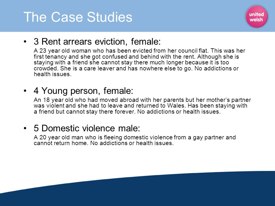The Case Studies 3 Rent arrears eviction, female: