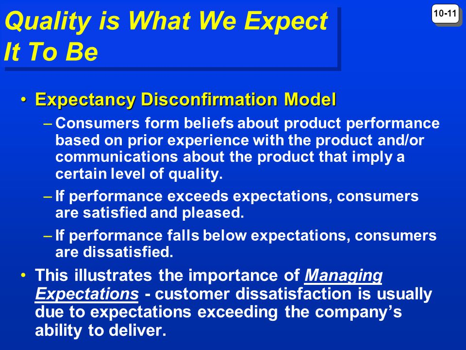 Quality is What We Expect It To Be