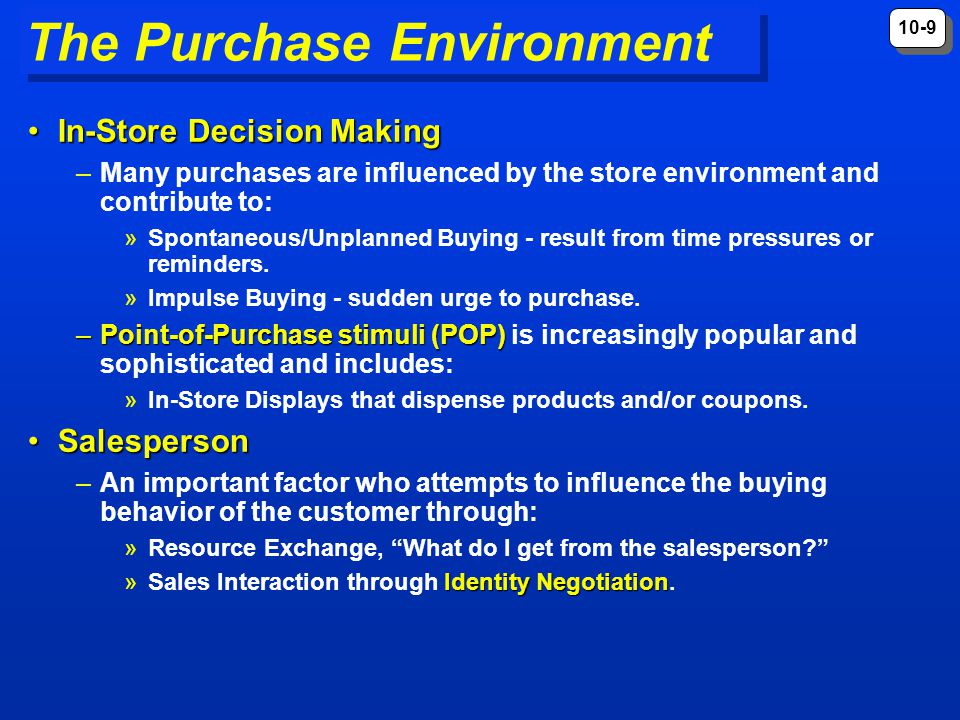 The Purchase Environment