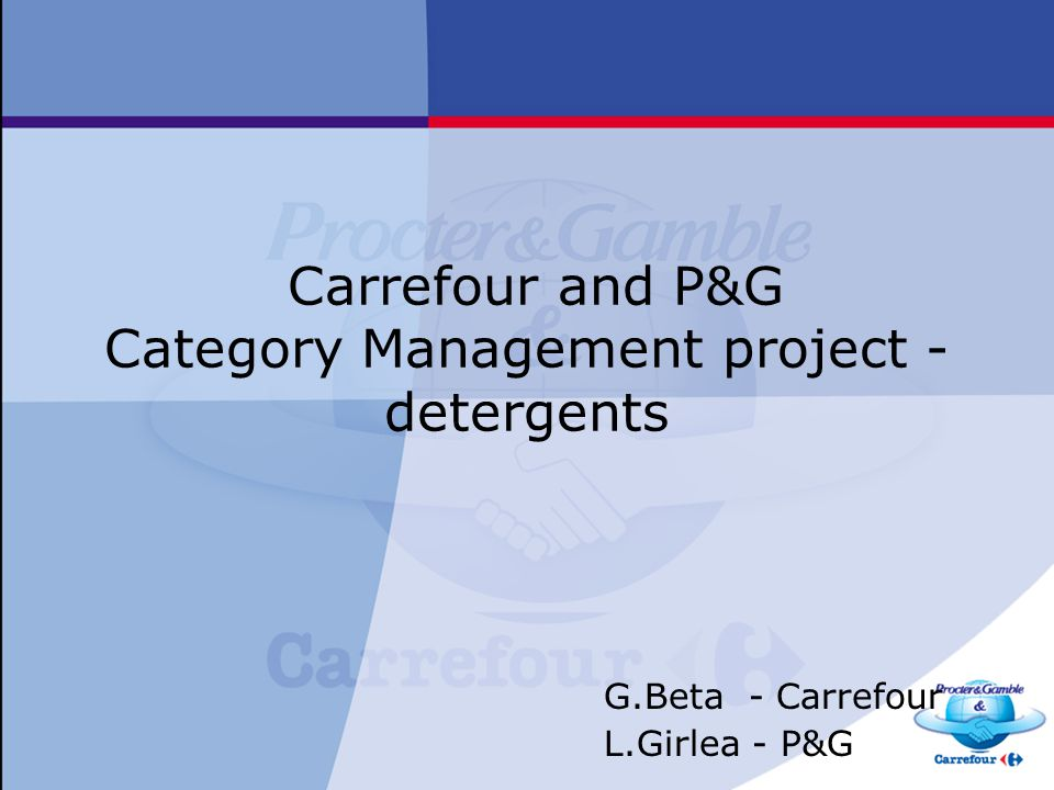 Carrefour and P&G Category Management project - detergents