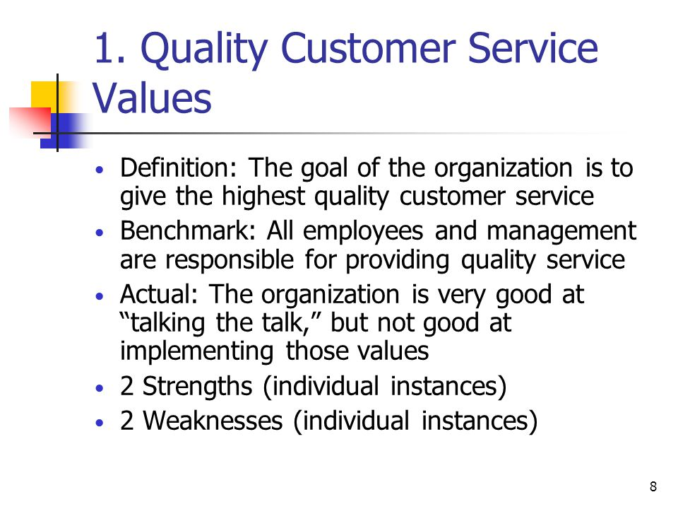 1. Quality Customer Service Values