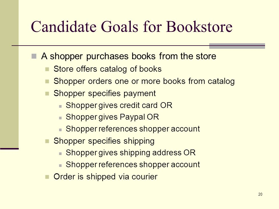 Candidate Goals for Bookstore