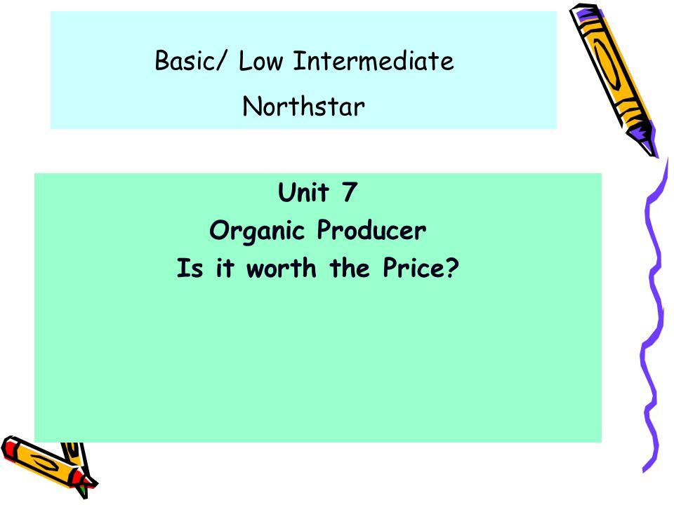 Basic/ Low Intermediate Northstar