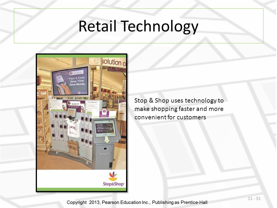 Retail Technology Stop & Shop uses technology to make shopping faster and more convenient for customers.