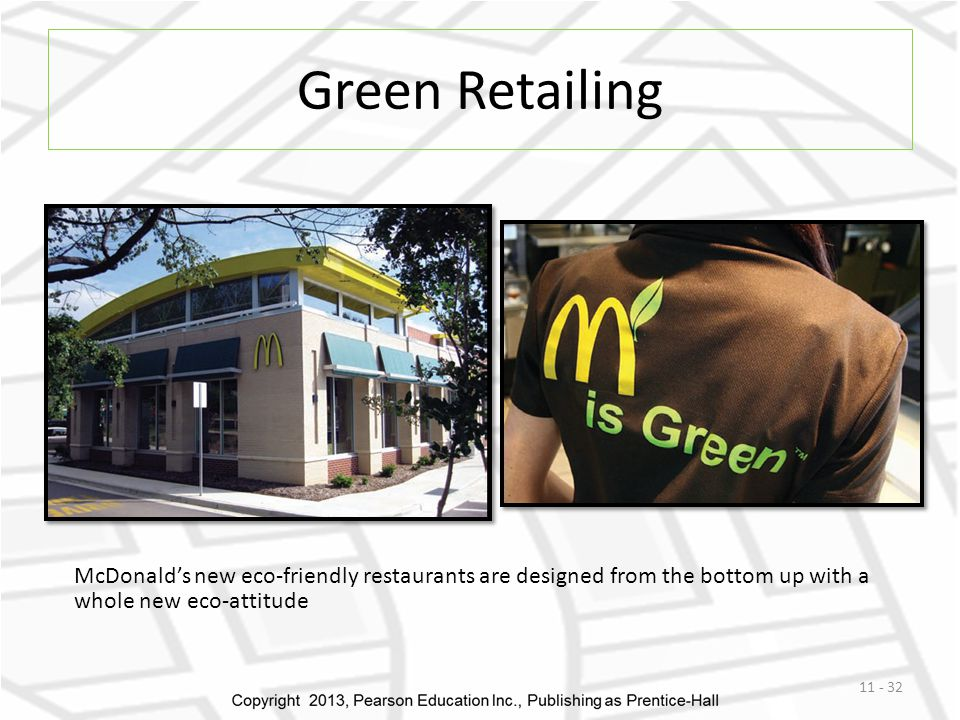Green Retailing McDonald's new eco-friendly restaurants are designed from the bottom up with a whole new eco-attitude.