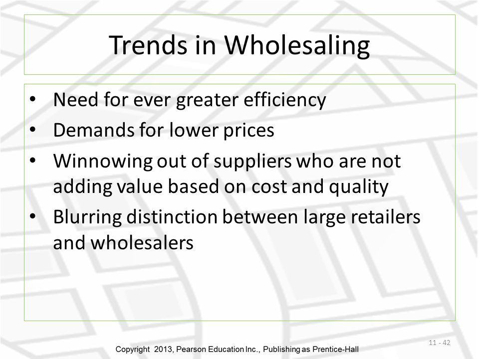 Trends in Wholesaling Need for ever greater efficiency