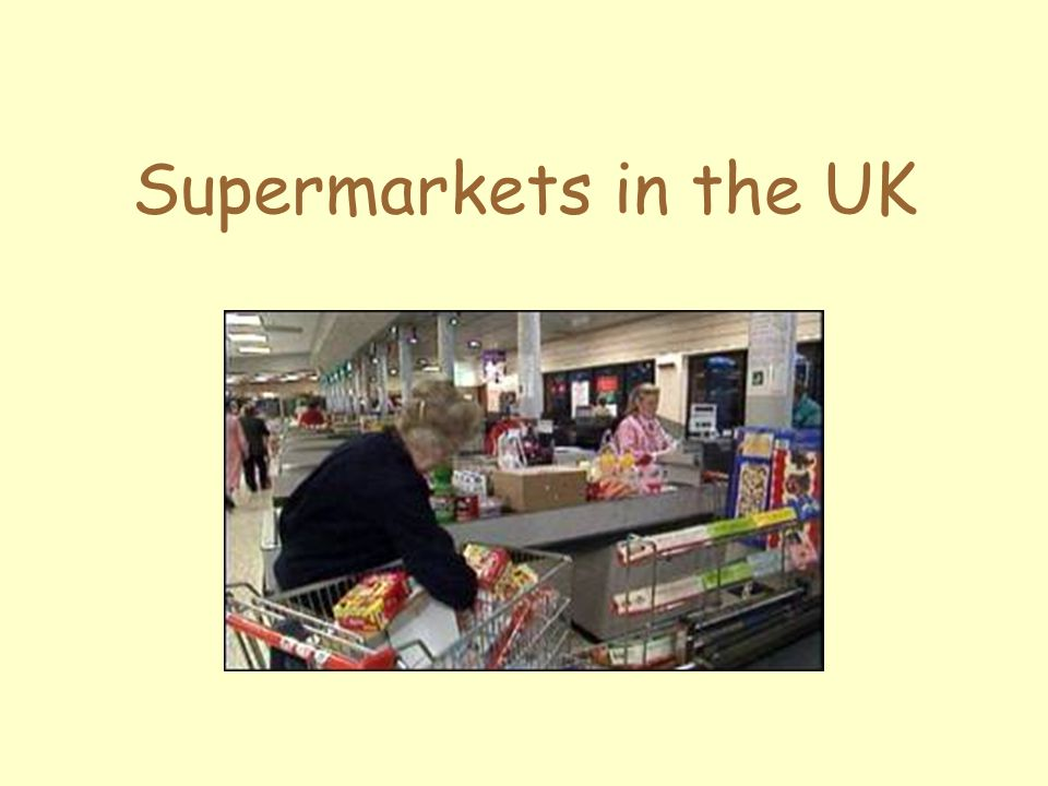 Supermarkets in the UK