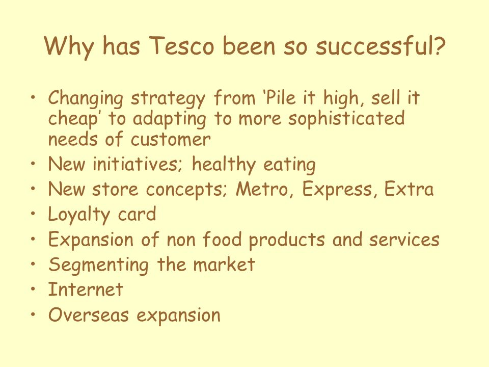 Why has Tesco been so successful