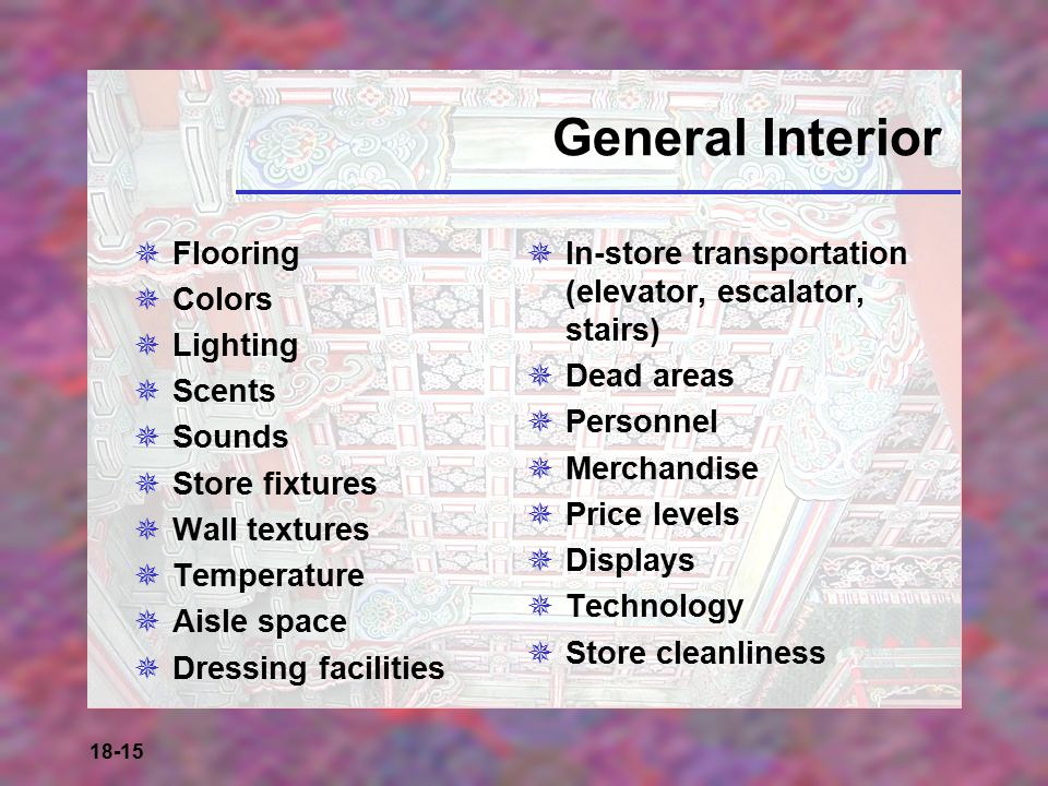 General Interior Flooring Colors Lighting Scents Sounds Store fixtures