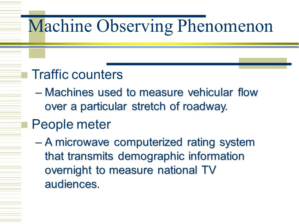 Machine Observing Phenomenon
