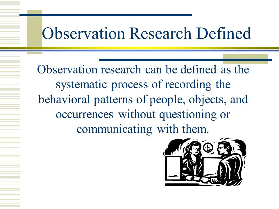 Observation Research Defined