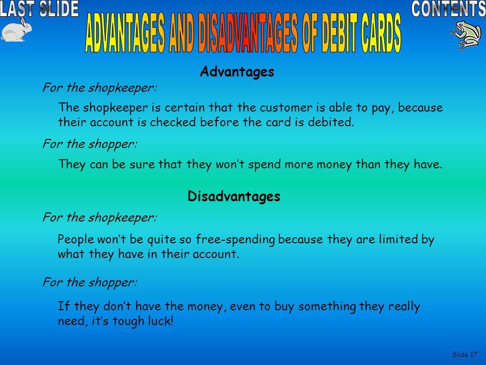 ADVANTAGES AND DISADVANTAGES OF DEBIT CARDS