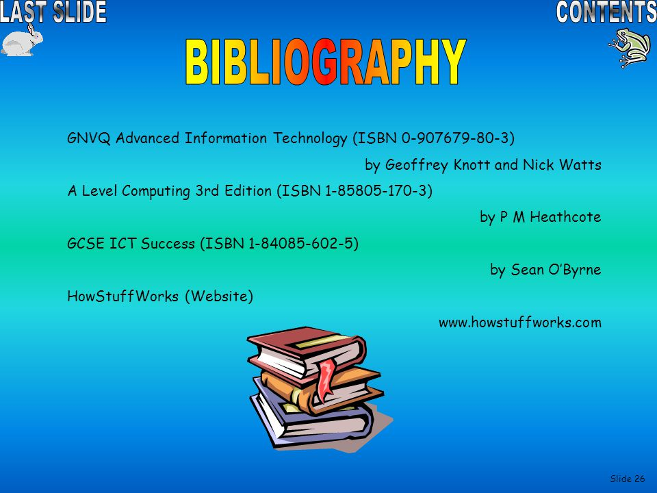BIBLIOGRAPHY GNVQ Advanced Information Technology (ISBN 0-907679-80-3)