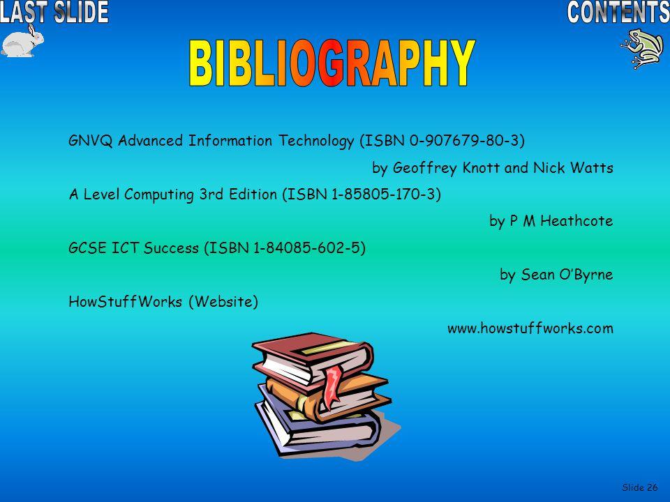 BIBLIOGRAPHY GNVQ Advanced Information Technology (ISBN 0-907679-80-3)