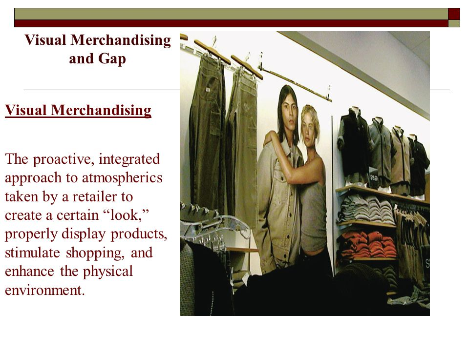 Visual Merchandising and Gap