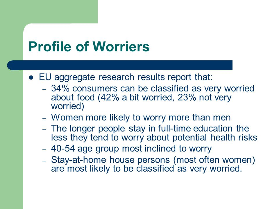 Profile of Worriers EU aggregate research results report that: