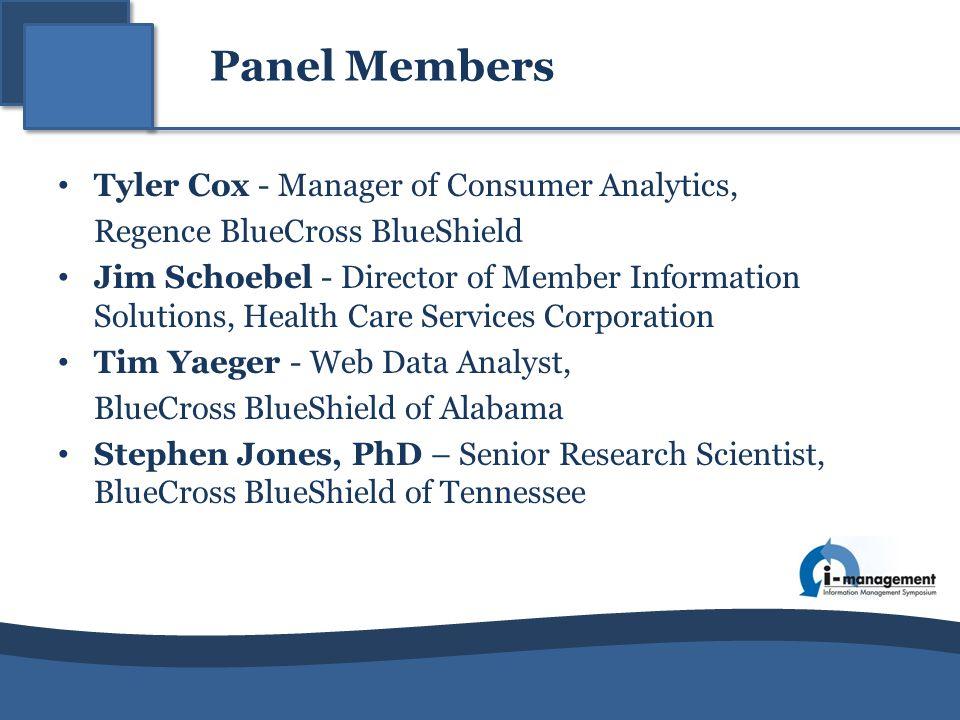 Tyler Cox - Manager of Consumer Analytics,