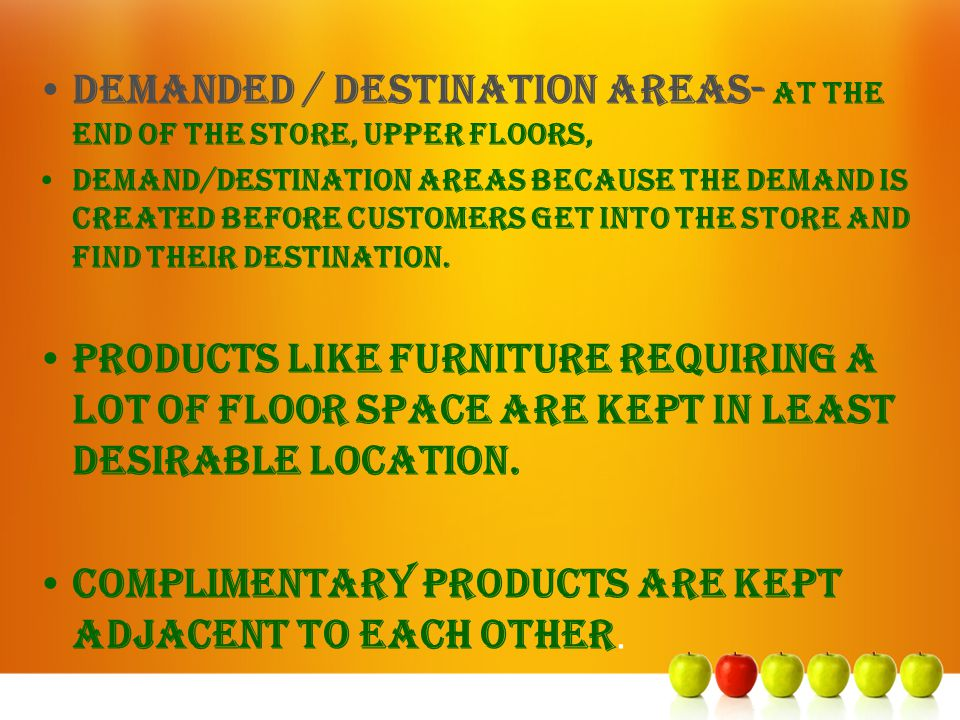 DEMANDED / destination areas- AT THE END OF THE STORE, UPPER FLOORS,
